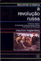 Maurício Tragtenberg: A Revolução Russa